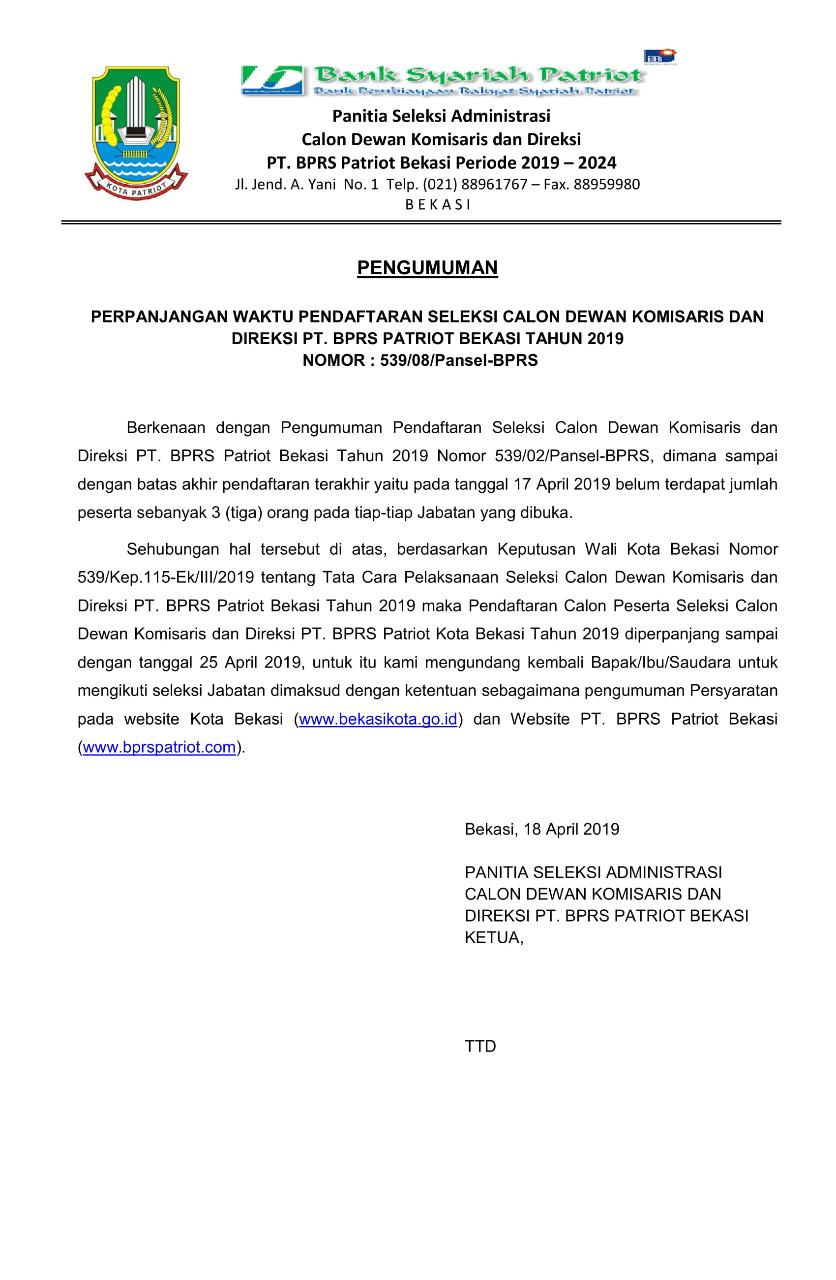 Perpanjangan Waktu Pendaftaran Seleksi Calon Dewan Komisaris dan Direksi PT. BPRS Patriot Bekasi